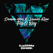 Find a Way by Damon Hess