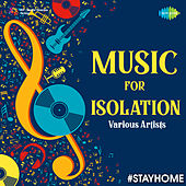 Music For Isolation by Various Artists