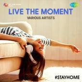 Live The Moment de Various Artists