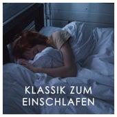 Klassik zum einschlafen von Various Artists