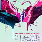 2 Hearts (Dash Berlin Remix) by Sam Feldt