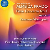 Prado: Piano Concerto No. 1, Aurora & Concerto Fribourgeois by Sonia Rubinsky
