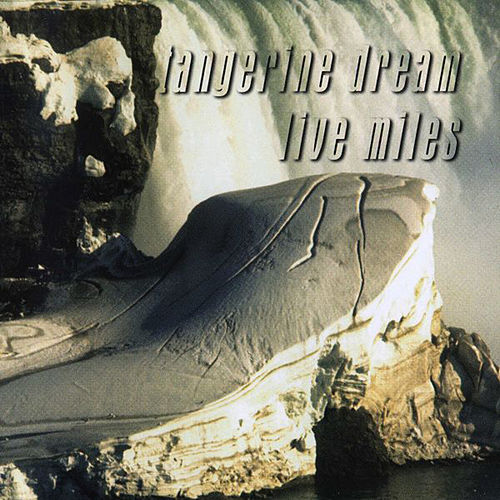 Live Miles by Tangerine Dream