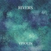 Rivers von Viyolin
