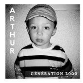 Génération 2000 von Arthur