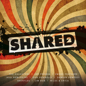 Shared 2 by Various Artists