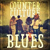 Counterculture Blues di Various Artists