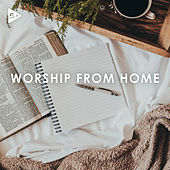 Worship From Home di Various Artists
