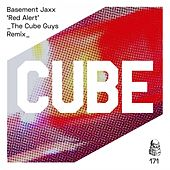 Red Alert (The Cube Guys Remix) by Basement Jaxx