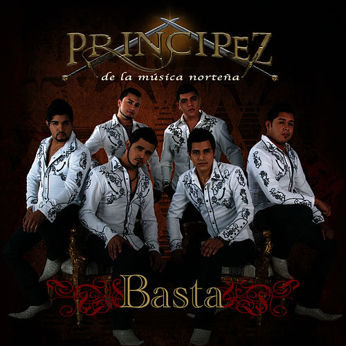 Basta - Single by Principez de la Musica Norteña