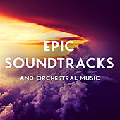 Epic Soundtracks and Orchestral Music de Various Artists