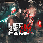 Life Before Fame by Yung Cain