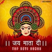 Jai Mata Di - Top Devi Songs by Various Artists