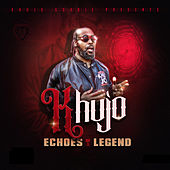 Echoes of a Legend (Instrumental) van Khujo Goodie
