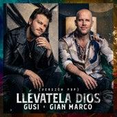 Llévatela Dios (Versión Pop) de Gusi