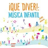 ¡Que Diver!: Música Infantil de Various Artists