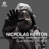 Quarantined with Nick de Nicholas Payton