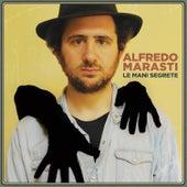 Le Mani Segrete by Alfredo Marasti