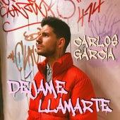 Déjame llamarte by Carlos García