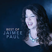 Best Of Jaimee Paul by Jaimee Paul