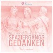 Spaziergangsgedanken by Marco Michalzik
