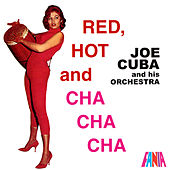 Red, Hot And Cha Cha Cha de Joe Cuba