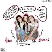the quarantine covers de Avenue Beat