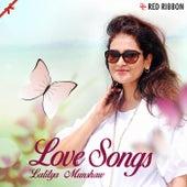 Love Songs by Lalitya Munshaw by Lalitya Munshaw