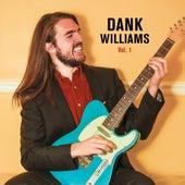 Volume 1 by Dank Williams