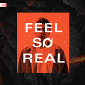 Feel So Real by Jordan Jay