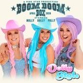 Boom Boom Box de Dolly Style