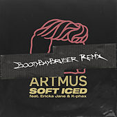 Soft Iced (bootybaybruiser Remix) by Artmus