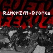 Gueto Feroz de Ramonzin