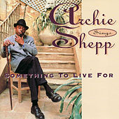 Something to Live For by Archie Shepp