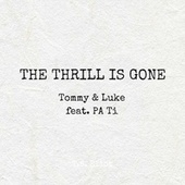 The Thrill Is Gone by Tommy