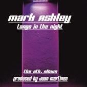 Tango in the Night de Mark Ashley