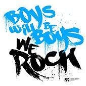We Rock EP de Boys Will Be Boys