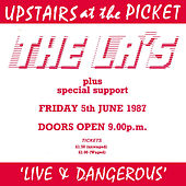 Live & Dangerous (Live at the Picket 5/6/1987) by The La's