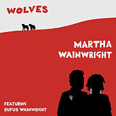 Wolves de Martha Wainwright