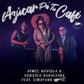 Azúcar Pa' Tu Café (feat. Cimafunk) by Aymee Nuviola