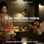 Si tu vois ma mère (Bande originale du film) by Philippe Jakko