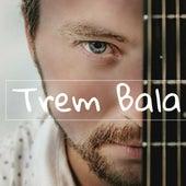 Trem Bala (Acústico) von Tiago Olicheski