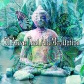 51 Auras That Aid Meditation de Zen Meditate