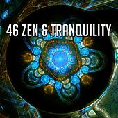 46 Zen & Tranquility by Lullabies for Deep Meditation