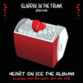 Heart on Ice von Slap God