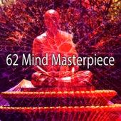 62 Mind Masterpiece von Musica Relajante