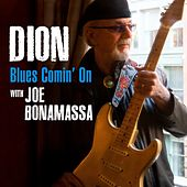Blues Comin' On by Dion