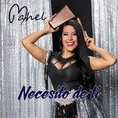 Necesito de Ti by Mahel