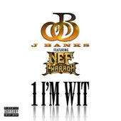 1 I'm Wit (feat. Nef The Pharaoh) de J Banks