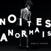 Noites Anormais von Márcia Castro